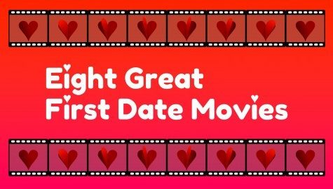 Eight great first date movies