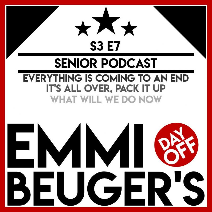 Emmi Beuger's Day Off: S3E7 | Senior Podcast