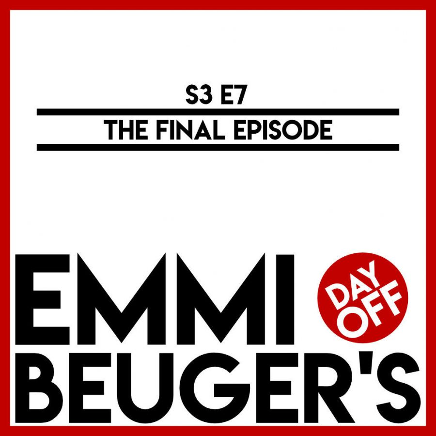 Emmi+Beuger%27s+Day+Off%3A+S3E8+%7C+The+Final+Podcast