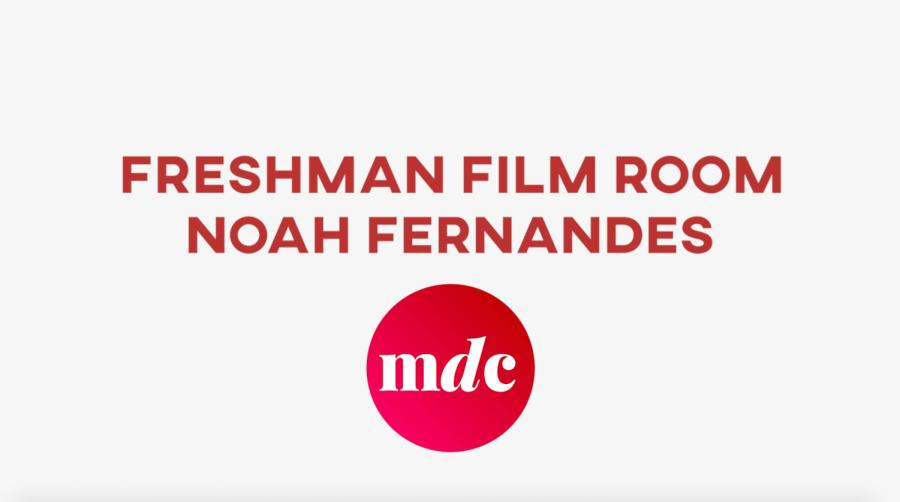 Freshman+Film+Room+%E2%80%94+Noah+Fernandes